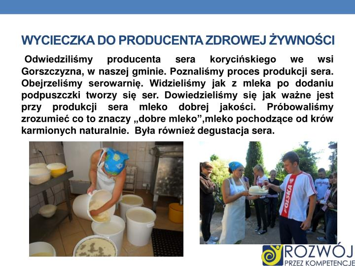 Wycieczka do producenta zdrowej żywności