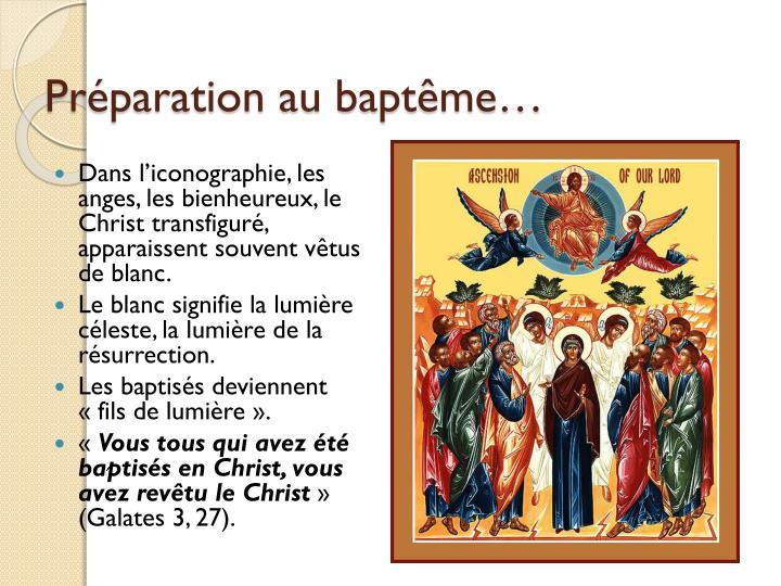 Préparation au baptême…