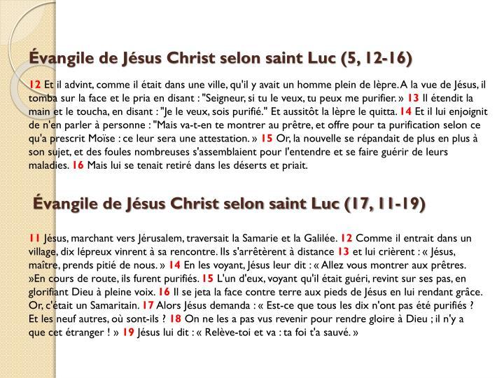 Évangile de Jésus Christ selon saint Luc (5, 12-16)