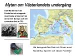 myten om v sterlandets underg ng