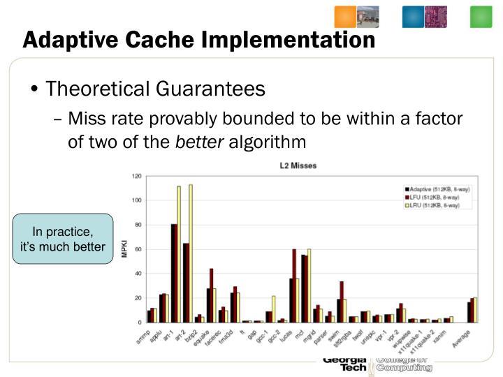 Adaptive Cache Implementation