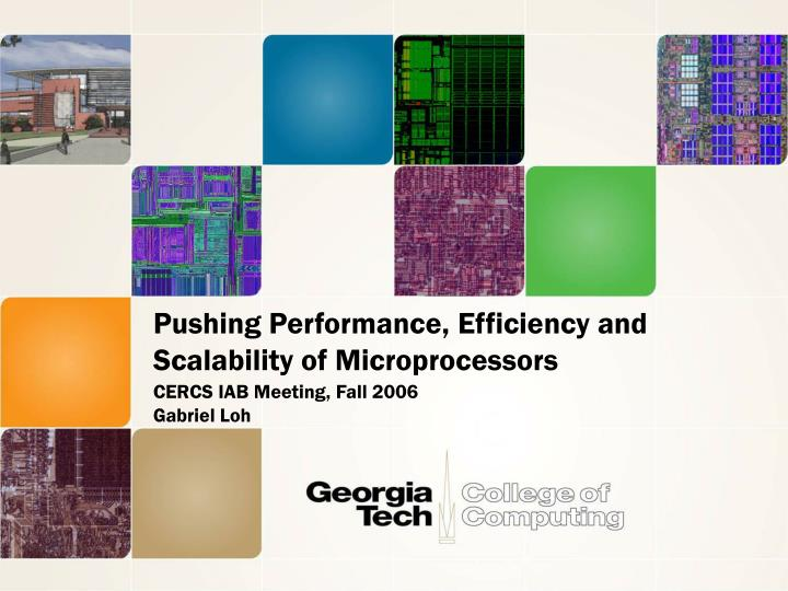 Pushing performance efficiency and scalability of microprocessors