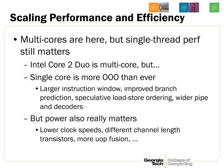 Scaling Performance and Efficiency