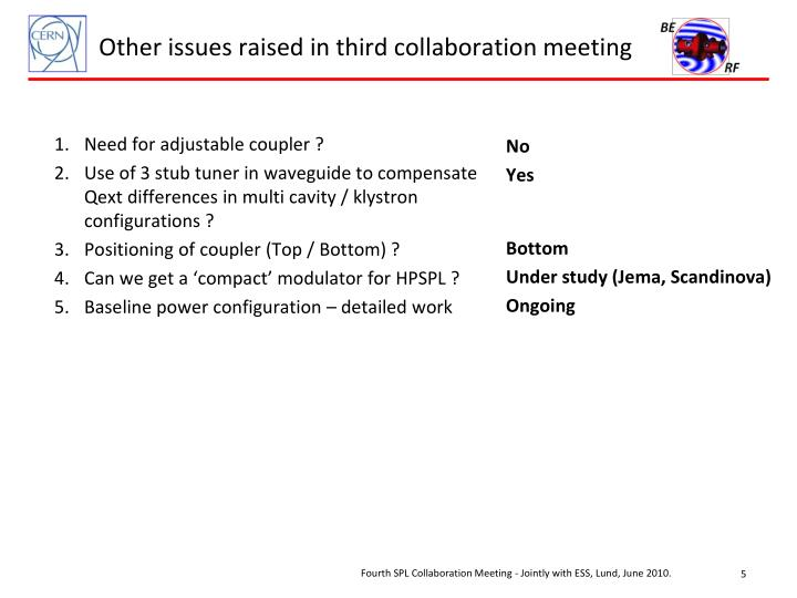 Other issues raised in third collaboration meeting