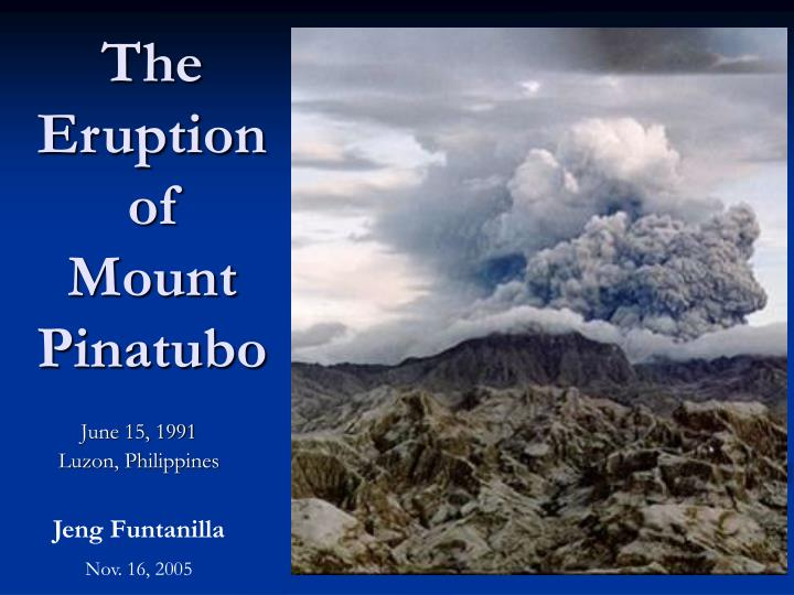 the eruption of mount pinatubo With this interactive quiz, you can determine your understanding of the related lesson on mount pinatubo for additional support, you can print the.