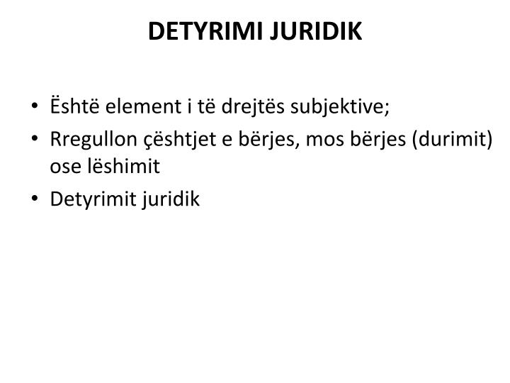 DETYRIMI JURIDIK