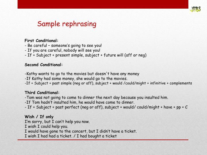 Sample rephrasing