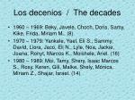 los decenios the decades1