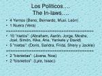 los politicos the in laws