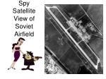 spy satellite view of soviet airfield