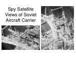 spy satellite views of soviet aircraft carrier