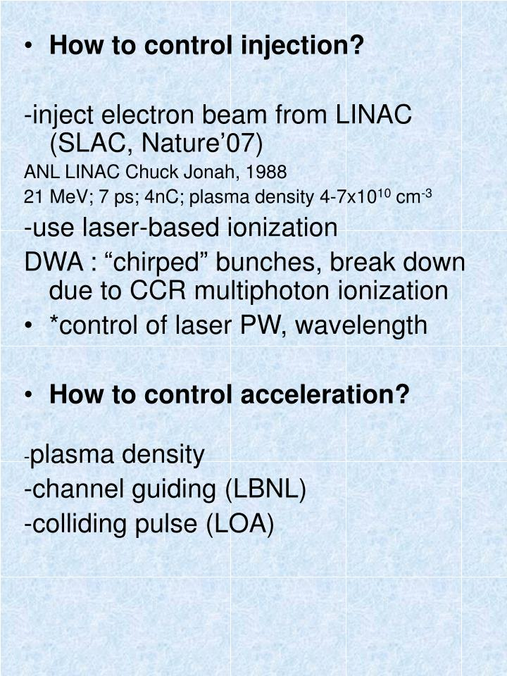 How to control injection?