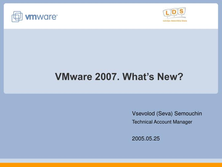 vmware 2007 what s new n.