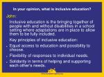 in your opinion what is inclusive education1