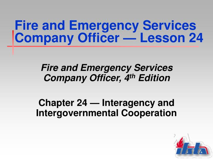 Fire and emergency services company officer lesson 24