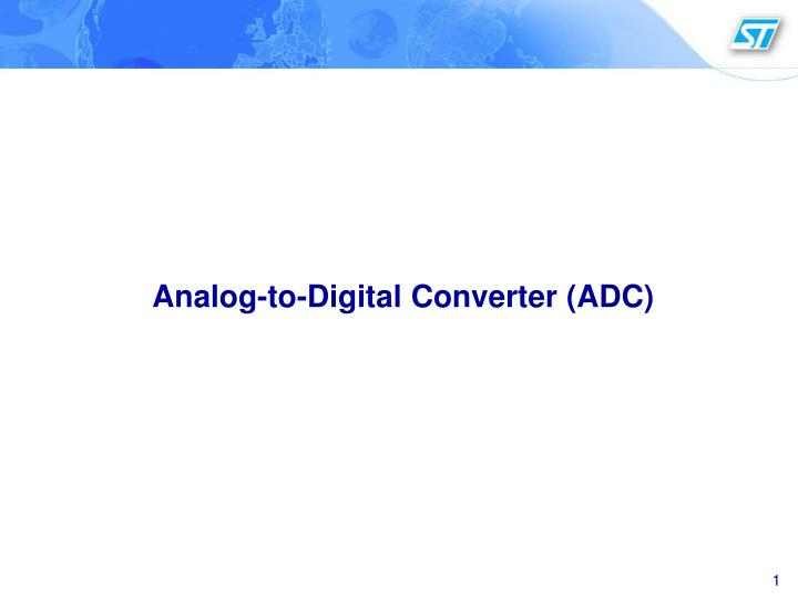 PPT - Analog-to-Digital Converter (ADC) PowerPoint Presentation - ID