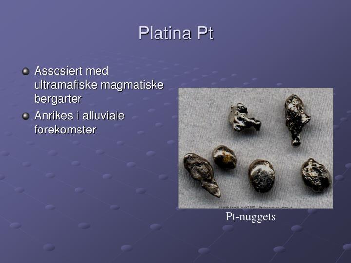 Platina Pt