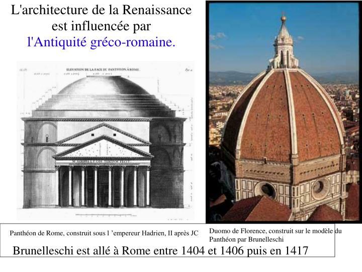 L'architecture de la Renaissance est influencée par