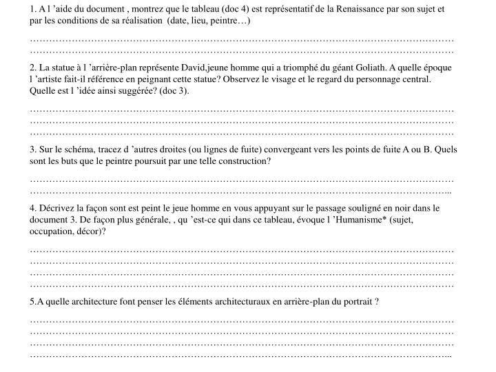 1. A l'aide du document , montrez que le tableau (doc 4) est représentatif de la Renaissance par son sujet et par les conditions de sa réalisation  (date, lieu, peintre…)