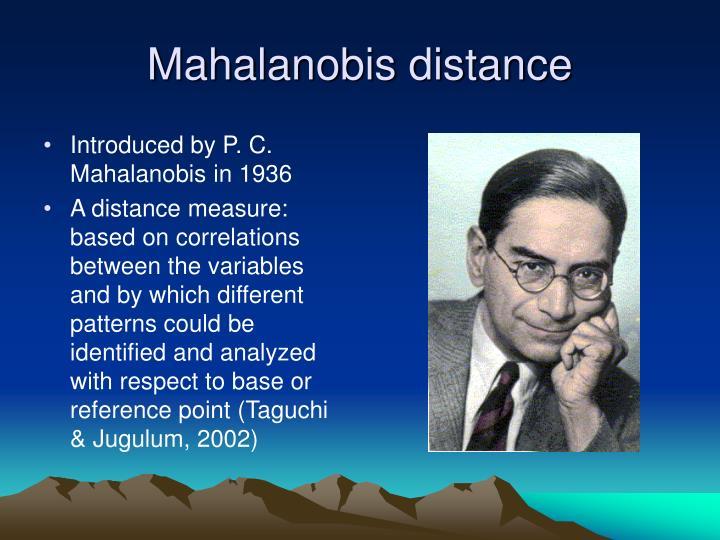 Mahalanobis distance1