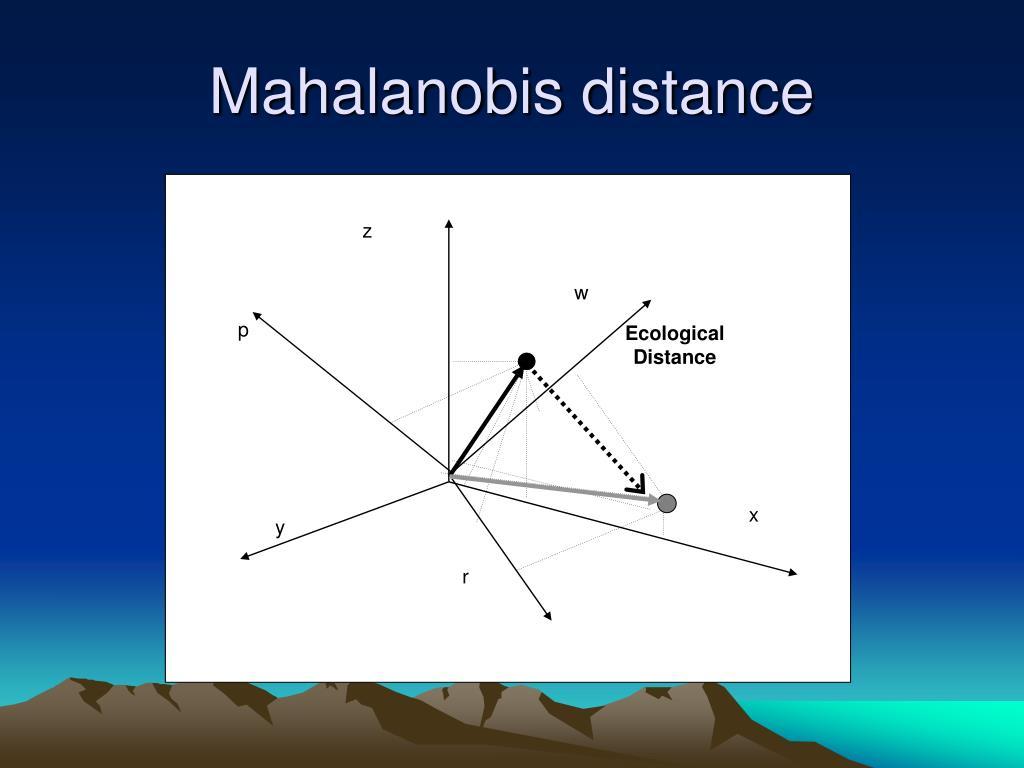 PPT - Mahalanobis distance PowerPoint Presentation - ID:5152399