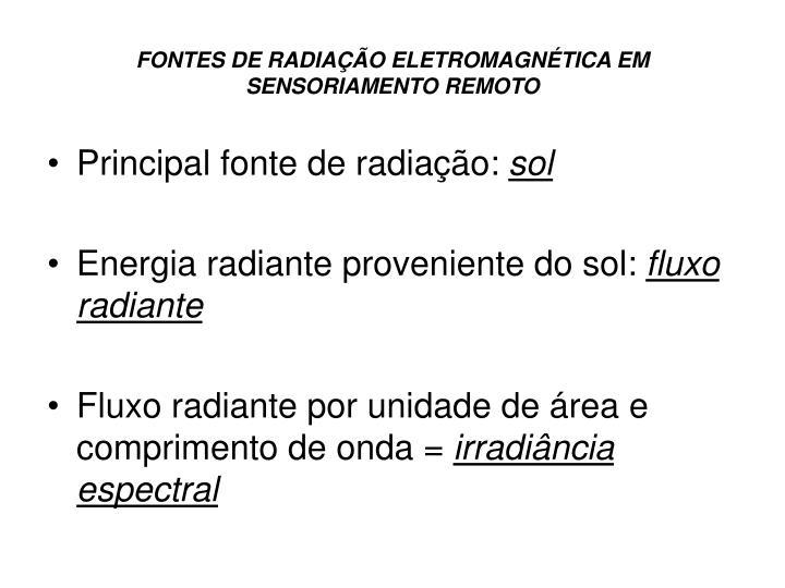 Fontes de radia o eletromagn tica em sensoriamento remoto