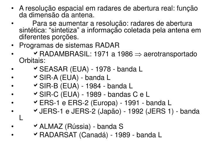 A resolução espacial em radares de abertura real: função da dimensão da antena.