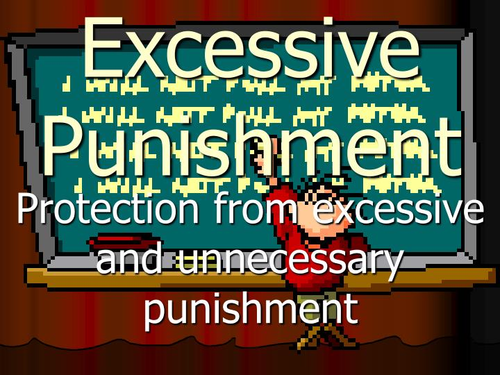 Excessive Punishment