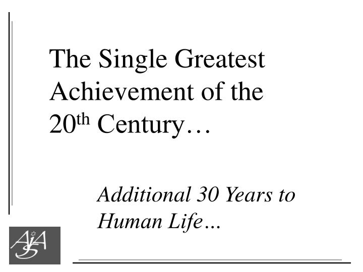 The Single Greatest