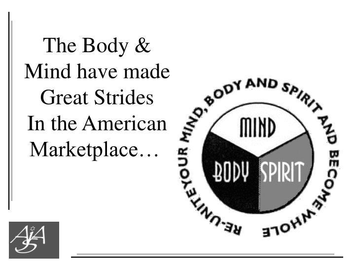 The Body &