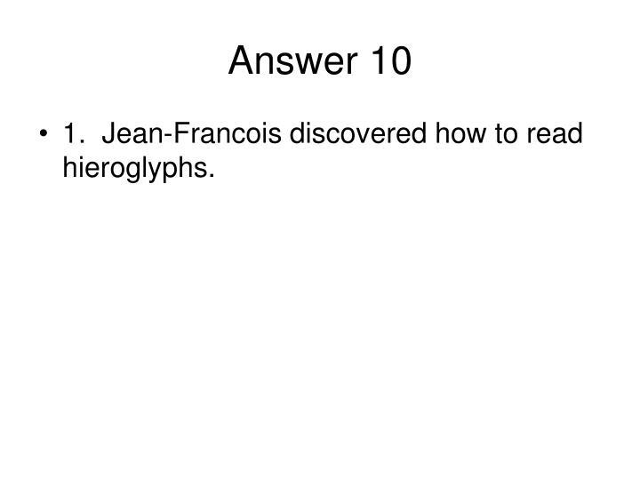 Answer 10