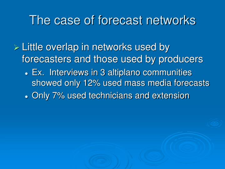 The case of forecast networks