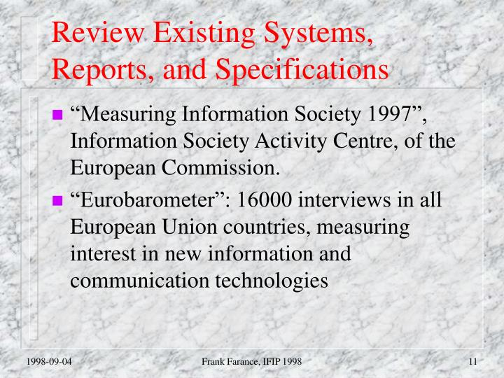 Review Existing Systems, Reports, and Specifications