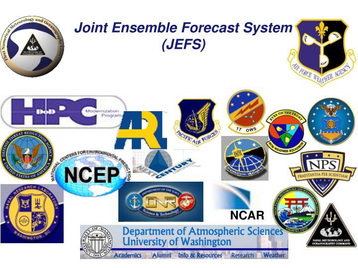 Joint Ensemble Forecast System