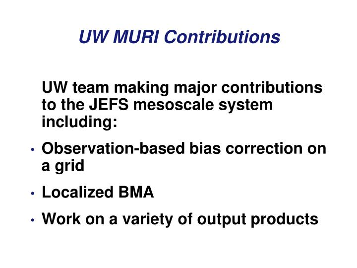 UW team making major contributions to the JEFS mesoscale system including: