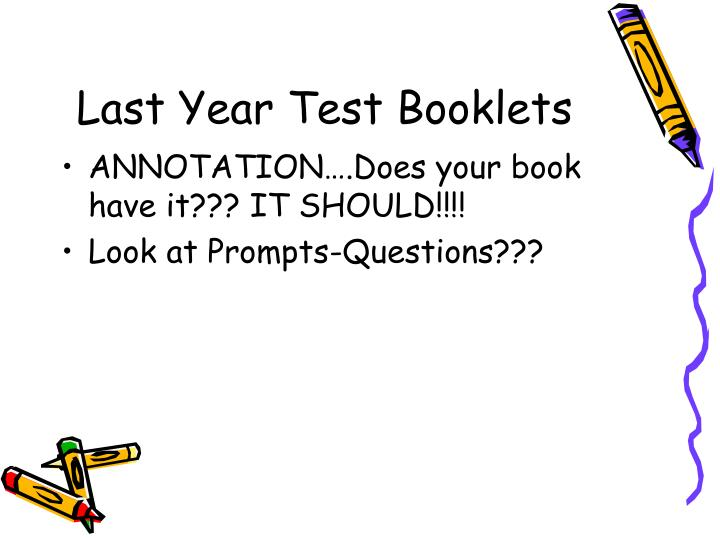 Last year test booklets