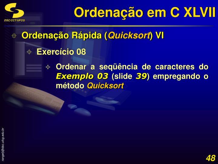 Ordenação em C XLVII