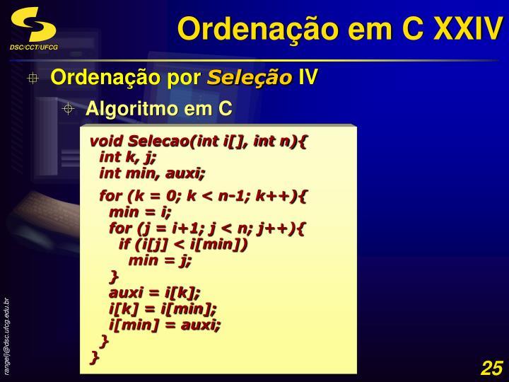 Ordenação em C XXIV