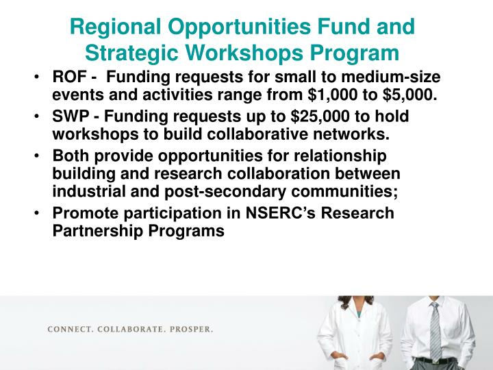 Regional Opportunities Fund and Strategic Workshops Program