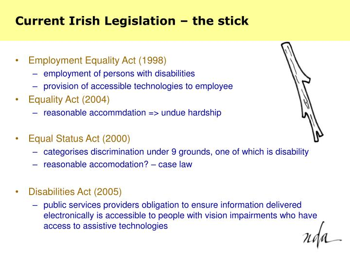 Current irish legislation the stick