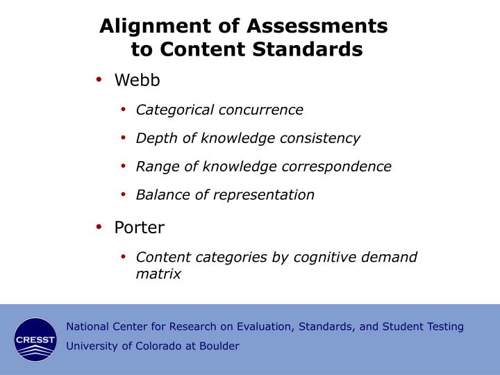 Alignment of Assessments