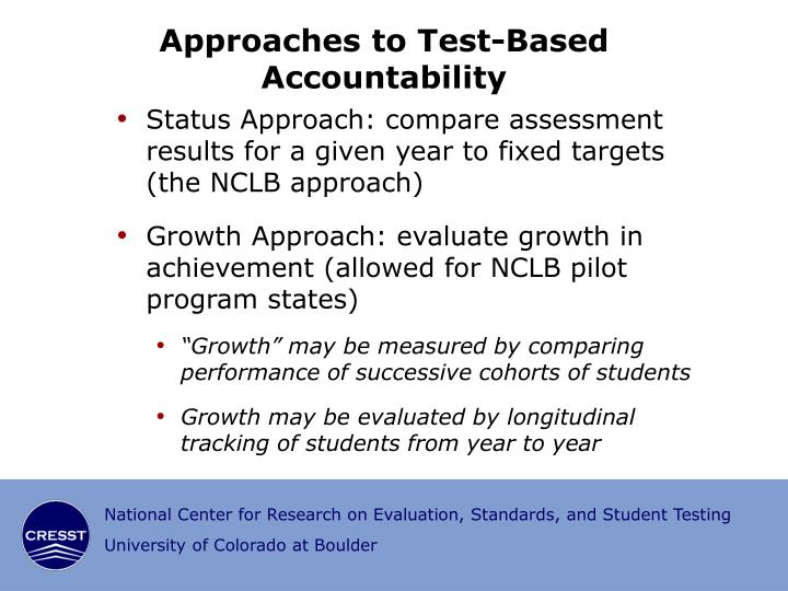 Approaches to Test-Based Accountability