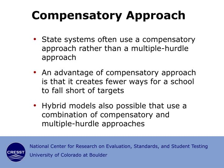 Compensatory Approach