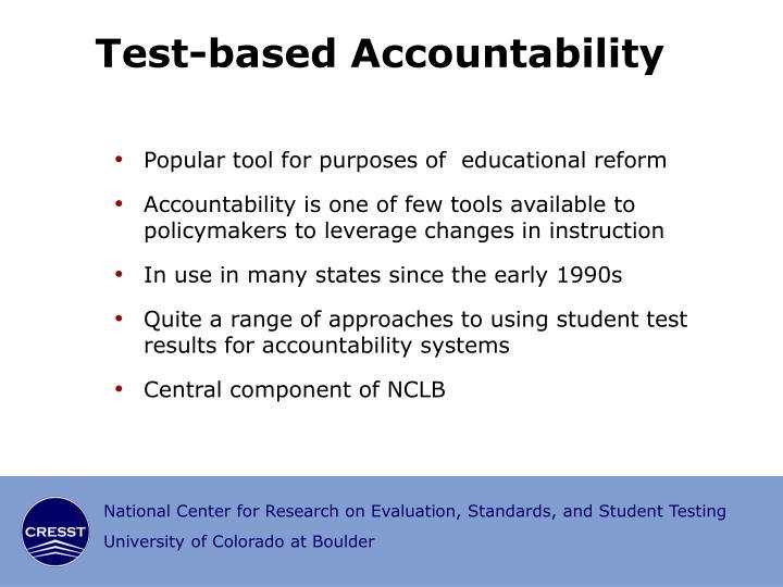 Test based accountability