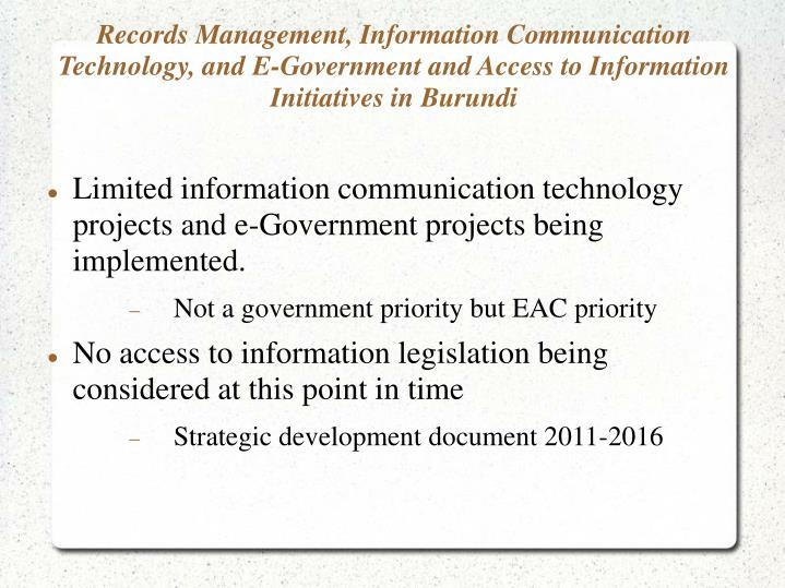 Records Management, Information Communication Technology, and E-Government and Access to Information Initiatives in Burundi