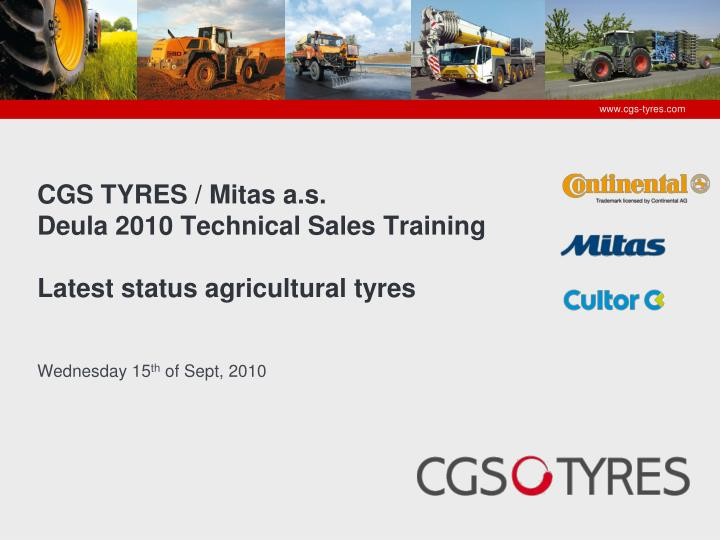 cgs tyres mitas a s deula 2010 technical sales training latest status agricultural tyres n.