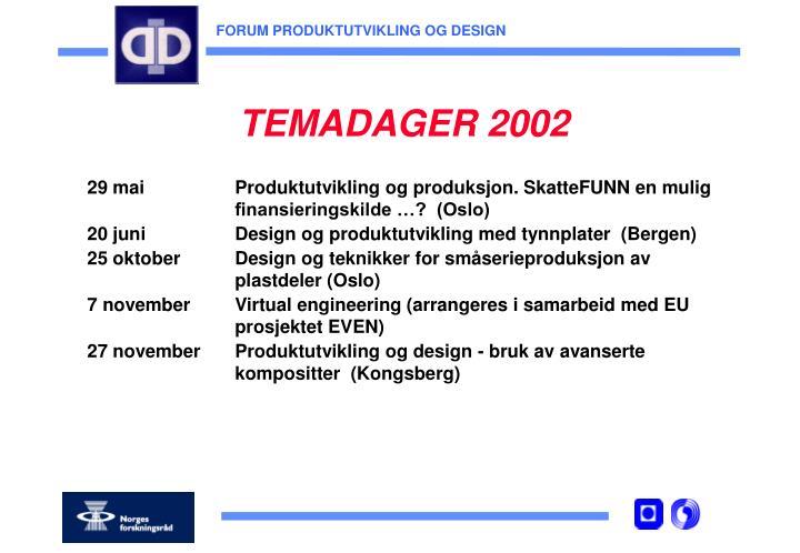 TEMADAGER 2002