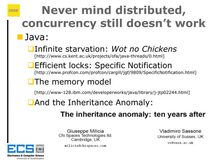 Never mind distributed, concurrency still doesn't work