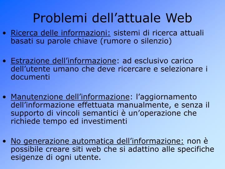 Problemi dell'attuale Web