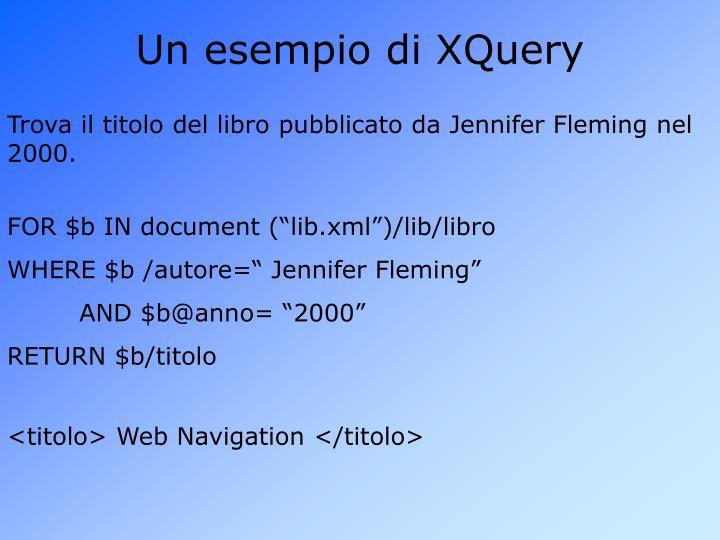 Un esempio di XQuery
